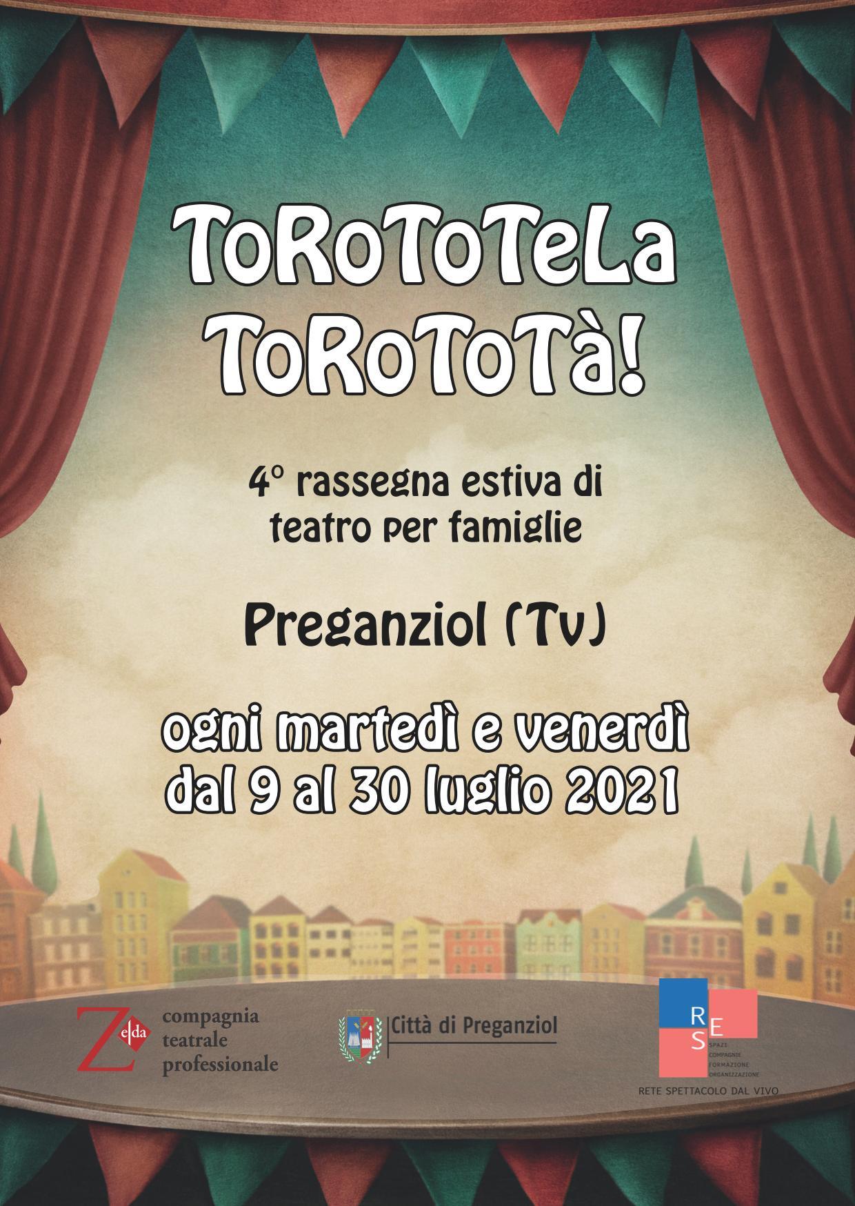 RASSEGNA ESTIVA TOROTOTELA TOROTOTA' 2021